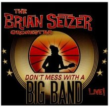 Don't Mess With a Big Band - Live