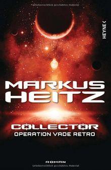 Collector - Operation Vade Retro: Band 2 - Roman