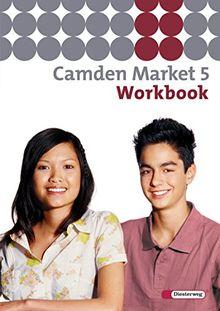 Camden Market / Binnendifferenzierendes Englischlehrwerk für die Sekundarstufe I und Grundschule 5 / 6 - Ausgabe 2005: Camden Market - Ausgabe 2005. ... Camden Market - Ausgabe 2005: Workbook 5