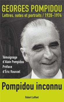Lettres, notes et portraits : 1928-1974