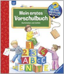 Wieso? Weshalb? Warum? Sonderband: Mein erstes Vorschulbuch: Buchstaben und Zahlen
