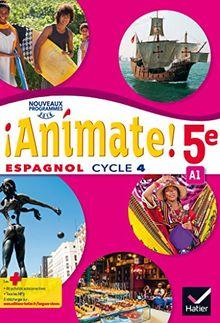 Espagnol 5e Cycle 4 Animate !