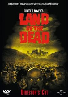Land of the Dead [Director's Cut]