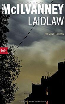 Laidlaw: Kriminalroman (Die Laidlaw-Trilogie, Band 1)