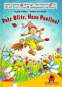 Potz Blitz, Hexe Pauline! (Edition Bücherbär)