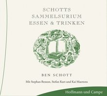 Schotts Sammelsurium - Essen und Trinken. CD