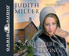 Somewhere to Belong (Daughters of Amana, Band 1)