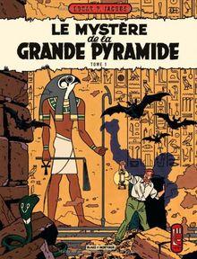 Les aventures de Blake et Mortimer : Le mystère de la Grande Pyramide : Tome 1