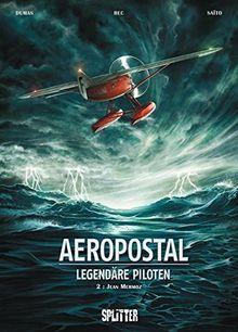 Aeropostal - Legendäre Piloten: Band 2. Jean Mermoz