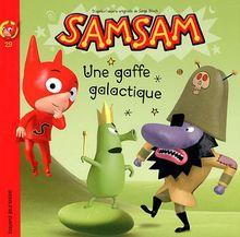 SamSam, Tome 29 : Une gaffe galactique
