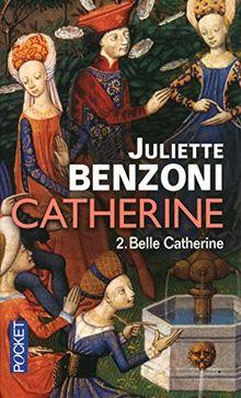 Catherine, Tome 2 : Belle Catherine