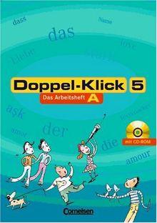 Doppel-Klick - Allgemeine Ausgabe, Nord, Nordrhein-Westfalen: 5. Schuljahr - Arbeitsheft A mit Lösungen und CD-ROM: Trainingsheft