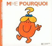 Madame Pourquoi (Monsieur Madame)