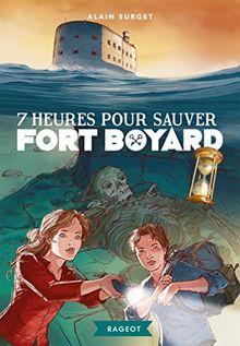 Fort Boyard, Tome 6 : 7 heures pour sauver Fort Boyard