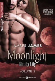 Moonlight - Bloody Lily (vol.2/2)