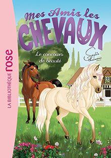 Mes amis les chevaux, Tome 10 : Le concours de beauté