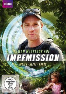 Ewan McGregor auf Impfmission: Indien Nepal Kongo (BBC)