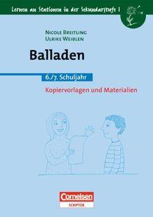 Lernen an Stationen in der Sekundarstufe I - Bisherige Ausgabe: Balladen: 6./7. Schuljahr. Kopiervorlagen und Materialien