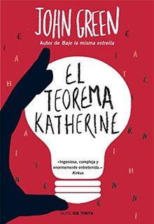 El teorema Katherine (NUBE DE TINTA, Band 160001)