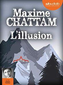 L'Illusion: Livre audio 2 CD MP3