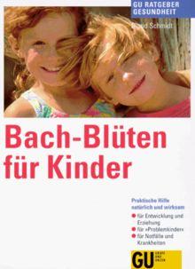 Bach- Blüten für Kinder
