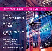 Enjott Schneider - Sacred Music Vol. 10