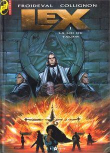 Lex, N° 1 : La loi du talion (Fantasy)