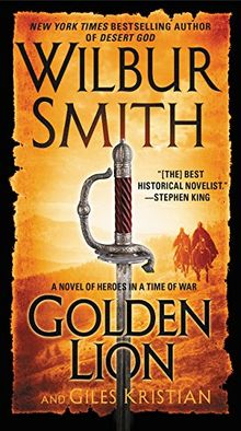 Golden Lion: A Novel of Heroes in a Time of War (Heroes in a Time of War: the Courtney)