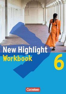 New Highlight - Allgemeine Ausgabe: Band 6: 10. Schuljahr - Workbook: Zur Vorbereitung auf Hauptschulabschlüsse