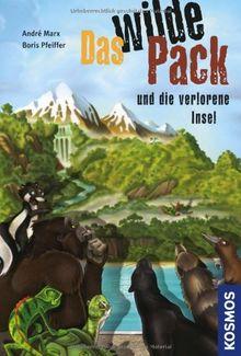 Das Wilde Pack, 11, und die verlorene Insel