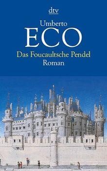 Das Foucaultsche Pendel: Roman