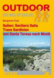Italien: Sentiero Italia Trans Sardinien: Von Santa Teresa nach Monti