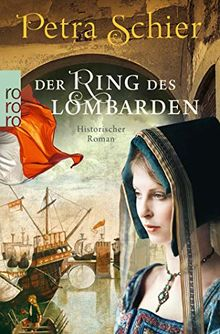 Der Ring des Lombarden (Die Lombarden-Reihe, Band 2)