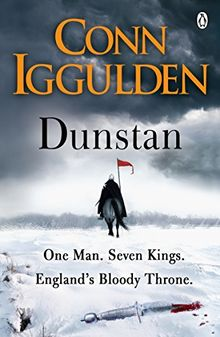Dunstan: One Man. Seven Kings. England's Bloody Throne.