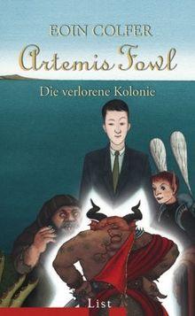 Artemis Fowl - Die verlorene Kolonie: Der fünfte Roman