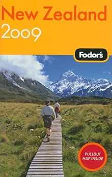 Fodor's New Zealand 2009 (Travel Guide)