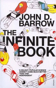 The Infinite Book: A Short Guide to the Boundless, Timeless and Endless