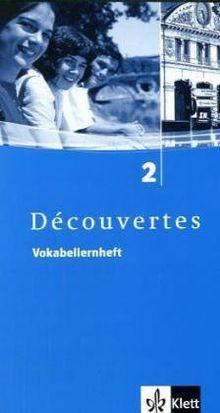 Découvertes 2. Vokabellernheft: Für Französisch als 2. Fremdsprache oder fortgeführte 1. Fremdsprache. Gymnasium: TEIL 2