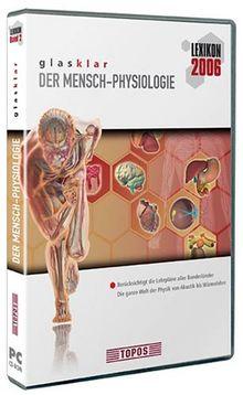 Glasklar Lexikon 2006 - Der Mensch: Physiologie