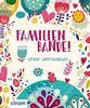 Familienbande!: Unser Jahresalbum