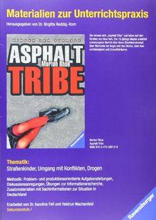 Materialien zur Unterrichtspraxis - Morton Rhue: Asphalt Tribe