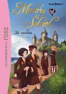 Malory School, Tome 1 :
