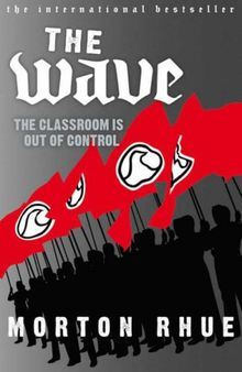 The Wave: The Classroom is out of Control