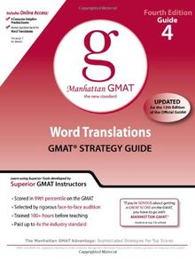 Word Translations GMAT Preparation Guide, 4th Edition (Manhattan GMAT Preparation Guide: Word Problems)