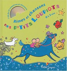 Rimes et chansons des p'tits Loupiots (1CD audio) (Les Petits Lascars)