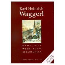 Sämtliche Weihnachtserzählungen Von Waggerl Karl Heinrich