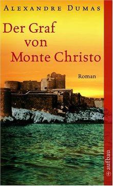 Der Graf von Monte Christo.