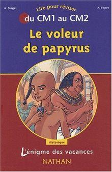 Le voleur de papyrus : Du CM1 au CM2 (L'Enigme des Va)