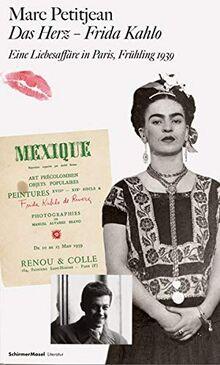 Das Herz - Frida Kahlo: Eine Liebesaffäre in Paris, Frühling 1939