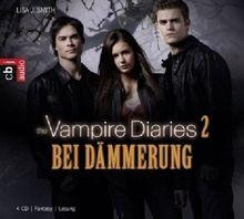 The Vampire Diaries - Bei Dämmerung: Band 2